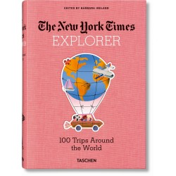 NYT EXPLORER. 100 TRIPS AROUND THE WORLD