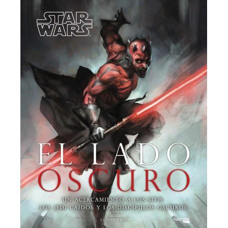 STAR WARS EL LADO OSCURO (LA HISTORIA ILUSTRADA)