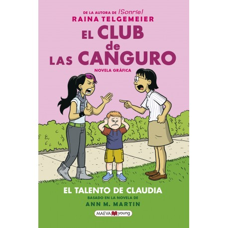EL CLUB DE LAS CANGURO. EL TALENTO DE CLAUDIA. LA ESPERADISIMA CUARTA ENTREGA DE EL CLUB DE LAS CANGURO