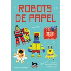 ROBOTS DE PAPEL. PARA MONTAR Y JUGAR