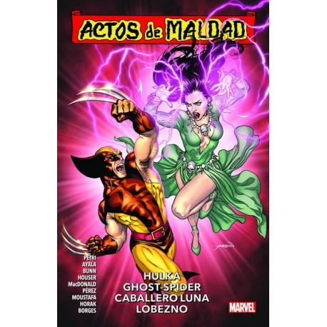ACTOS DE MALDAD 02. HULKA, GHOST-SPIDER, CABALLERO