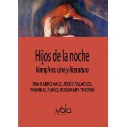 HIJOS DE LA NOCHE - VAMPIROS - CINE Y LITERATURA