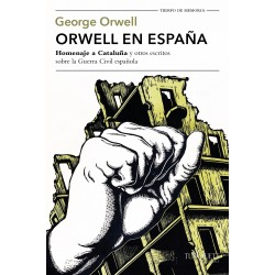 ORWELL EN ESPAÑA. HOMENAJE