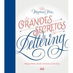 LOS GRANDES SECRETOS DEL LETTERING. DIBUJAR LETRAS: DESDE EL BOCETO AL ARTE FINAL