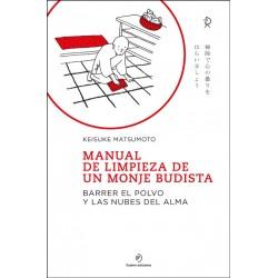 MANUAL DE LIMPIEZA DE UN MONJE BUDISTA - NE 2021