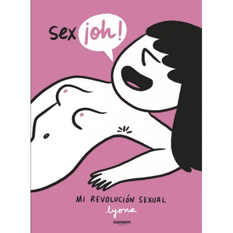 SEX-¡OH!. MI REVOLUCION SEXUAL
