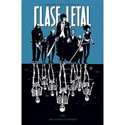 CLASE LETAL 01: UNA JUVENTUD REAGAN