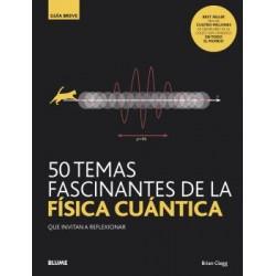 50 TEMAS FASCINANTES FISICA CUANTIC 2020
