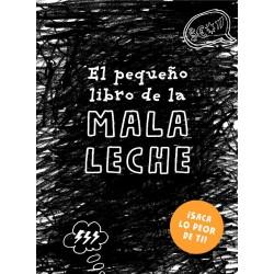 EL PEQUEÑO LIBRO DE LA MALA LECHE