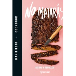 NO MATARAS. MANIFIESTO + COOKBOOK