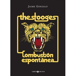 THE STOOGES: COMBUSTION ESPONTANEA
