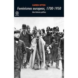 FEMINISMOS EUROPEOS 1700-1950. UNA HISTORIA POLITICA