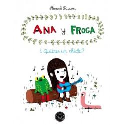 ANA Y FROGA 01 QUIERES UN CHICLE