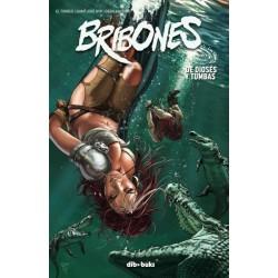 BRIBONES 03 DE DIOSES Y DE TUMBAS