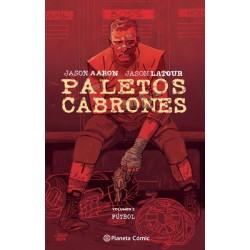 PALETOS CABRONES Nº 02. VOLUMEN 2 - FUTBOL