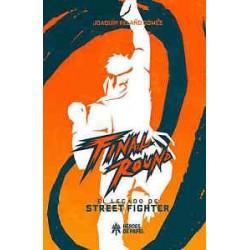 FINAL ROUND: EL LEGADO DE STREET FIGHTER