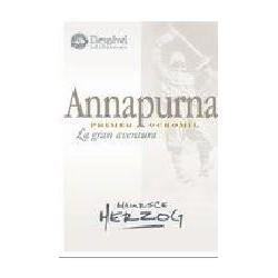 ANNAPURNA, PRIMER 8000. LA GRAN AVENTURA