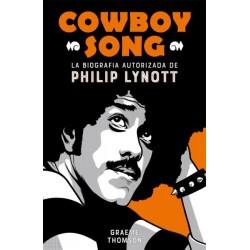 COWBOY SONG. LA BIOGRAFIA AUTORIZADA DE PHILIP LYNOTT