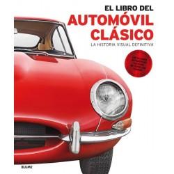 EL LIBRO DEL AUTOMOVIL CLASICO. LA HISTORIA VISUAL DEFINITIVA
