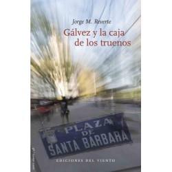 GALVEZ Y LA CAJA DE LOS TRUENOS