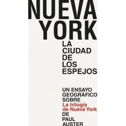 NUEVA YORK. LA CIUDAD DE LOS ESPEJOS