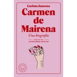 CARMEN DE MAIRENA. UNA BIOGRAFIA